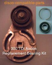 Land Rover Discovery 300TDI Aircon tensioner repair kit