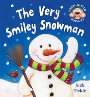 The Very Smiley Snowman (Peek a Boo Pop Ups) by Jack Tickle, Good Used Book (Pop