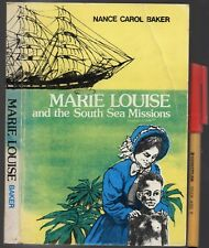 MARIE LOUISE & the SOUTH SEAS 1880s MISSIONS Australia Papua New Guinea