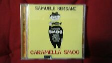 BERSANI SAMUELE - CARAMELLA SMOG. CD