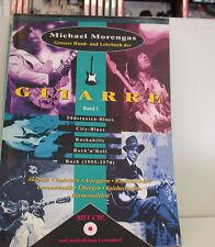 MICHAEL MORENGAS GROSSES HAND-UND LEHRBUCH DER GITARRE BD.1
