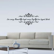 LIVE EVERY MOMENT LAUGH EVERY DAY LOVE BEYOND WORDS  VINYL DECAL WALL LETTERING