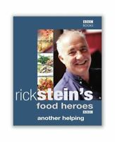 Very Good, Rick Stein's Food Heroes: Another Helping, Stein, Rick, Hardcover