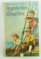Kinderbuch: Die große Fahrt des Richard Hook von Franz Hutterer e738