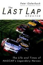 The Last Lap: The Life and Times of NASCAR's Legendary Heroes by Peter Golenbock