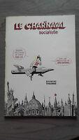 1982/85 Bd El Chardnaval Socialista/Dibujos de Acelgas/Las Tullerías París / *