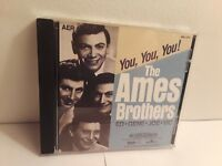 The Ames Brothers - You! You! You! (CD, 1991, Beautiful Music/RCA)