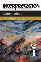 Lamentations: Interpretation: A Bible Commentary for Teaching and Preaching  Dob