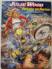 Julie WOOD Ouragan sur Daytona J GRATON éd Fleurus 2è trim 1980  EO
