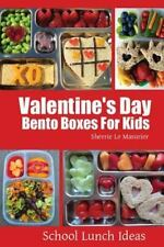 Valentine's Day Bento Boxes for Kids by Sherrie Le Masurier (2014, Paperback)