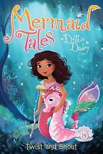 Twist and Shout (Mermaid Tales) by Debbie Dadey
