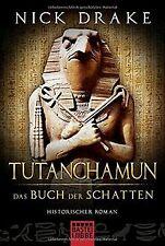 Tutanchamun - Das Buch der Schatten: Historischer Roman ... | Buch | Zustand gut