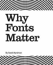 WHY FONTS MATTER - NEW BOOK