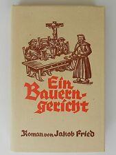 Ein Bauerngericht Jakob Fried Volkssage Heimaterzählungen