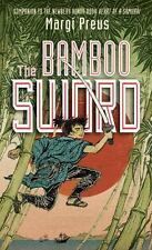 The Bamboo Sword by Margi Preus (2015 Hardcover) FIRST EDITION, PRINTING, UNREAD