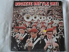 OHIO STATE UNIVERSITY MARCHING BAND BUCKEYE BATTLE CRY! VINYL LP STEREO EX