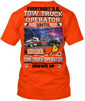 Tow Truck Operator Shows Up! - Everybody's A Until The Hanes Tagless Tee T-Shirt