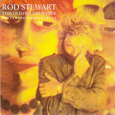 "Rod Stewart Featuring Ronald Isley 7"" This Old Heart Of Mine - France"