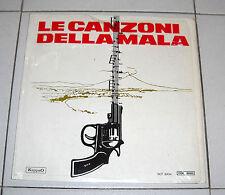 """Lp LE CANZONI DELLA MALA Buonafede Genta Tony Iglio 33 giri 12"""" Napoli Mafia"""
