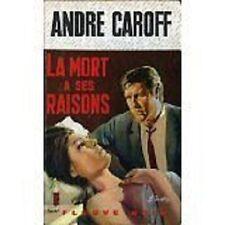 LA MORT A SES RAISONS  ANDRE CAROFF   SPECAIL POLICE  768