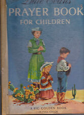 Dale Evans Prayer Book for Children Big Golden Book 1956 Eleanor Dart