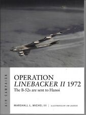 Osprey AIR CAMPAIGN 6, OPERATION LINEBACKER II 1972, Softcover Reference  ST NM