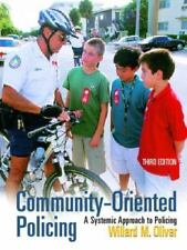 Community-Oriented Policing: A Systemic Approach to Policing (3rd Edition), Oliv