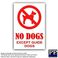 1 x No Dogs Except Guide Dogs-External Sticker-Business,Cafe,Pub,Notice,Dog,Sign