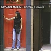 Sylvia Rae Tracey - Up from the Skies (CD 2007)  EXCELLENT