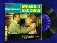"""MANOLO ESCOBAR SINGLE 7"""" VINILOS BOHEMIO DE DIOS LA ESPERA AY QUE LLUEVE SI YO"""