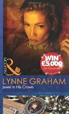 LYNNE GRAHAM _ JEWEL IN HIS CROWN __ MILLS & BOON _ NEW _ FREEPOST UK
