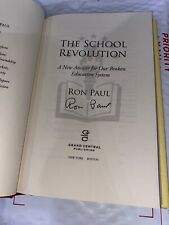 The School Revolution Ron Paul 2013, Hardcover SIGNED AUTOGRAPHED FIRST EDITION