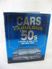 James M. Flammang CARS OF THE FABULOUS FIFTIES Publications International 2001