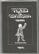 VOICES IN SOFT SCULPTURE A PLAY IN QUARTET FOR THE GLORY OF GOD BY MICHAEL ANNIS