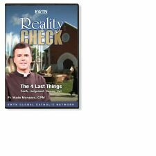 REALITY CHECK*THE FOUR LAST THINGS* DEATH-JUDGEMENT-HEAVEN HELL AN EWTN DVD