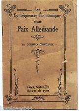 Les Conséquences Economiques d'une Paix Allemande Cornelissen 1914-1918