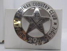 VINTAGE 1940 MEDINAH COUNTRY CLUB HONOR CADDIE BADGE #209