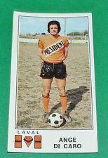 N°71 ANGE DI CARO STADE LAVALLOIS LAVAL LE BASSER PANINI FOOTBALL 77 1976-1977