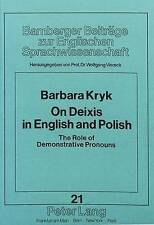 On Deixis in English and Polish: The Role of Demonstrative Pronouns (Bamberger B