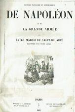 HISTOIRE POPULAIRE  ANECDOTIQUE de NAPOLEON et de la Grande Armée -SAINT HILAIRE