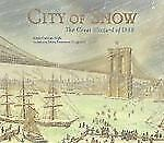 City of Snow: The Great Blizzard of 1888-ExLibrary