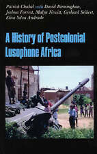 The History of Postcolonial Lusophone Africa