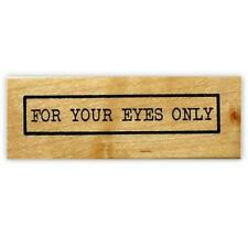 FOR YOUR EYES ONLY mounted rubber stamp, private, confidential #15