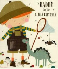 To Daddy From Your Little Explorer Father's Day Card Cute Greeting Cards