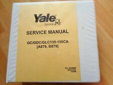 Yale GC GDC GLC 135 - 155CA forklift factory service manual A879 B879 OEM **