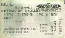 RARE / TICKET DE CONCERT LIVE - DOROTHEE A PARIS BERCY - LE 1 FEVRIER 1992