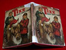1957 1ST.  TIZZ PLAYS SANTA CLAUS / ELISA BIALK / ILLUSTRATED, DUST JACKET