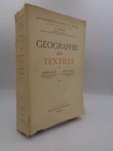 André Allix & André Gibert : Géographie des textiles