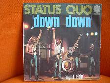 VINYL 45 T – STATUS QUO : DOWN DOWN + NIGHT RIDE – EX ! - 1975 VERTIGO FRANCE