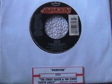 "KISS ""FOREVER"" / ""THE STREET GIVETH & THE STREET"" 7"" 45 W/JUKEBOX TITLE STRIP"